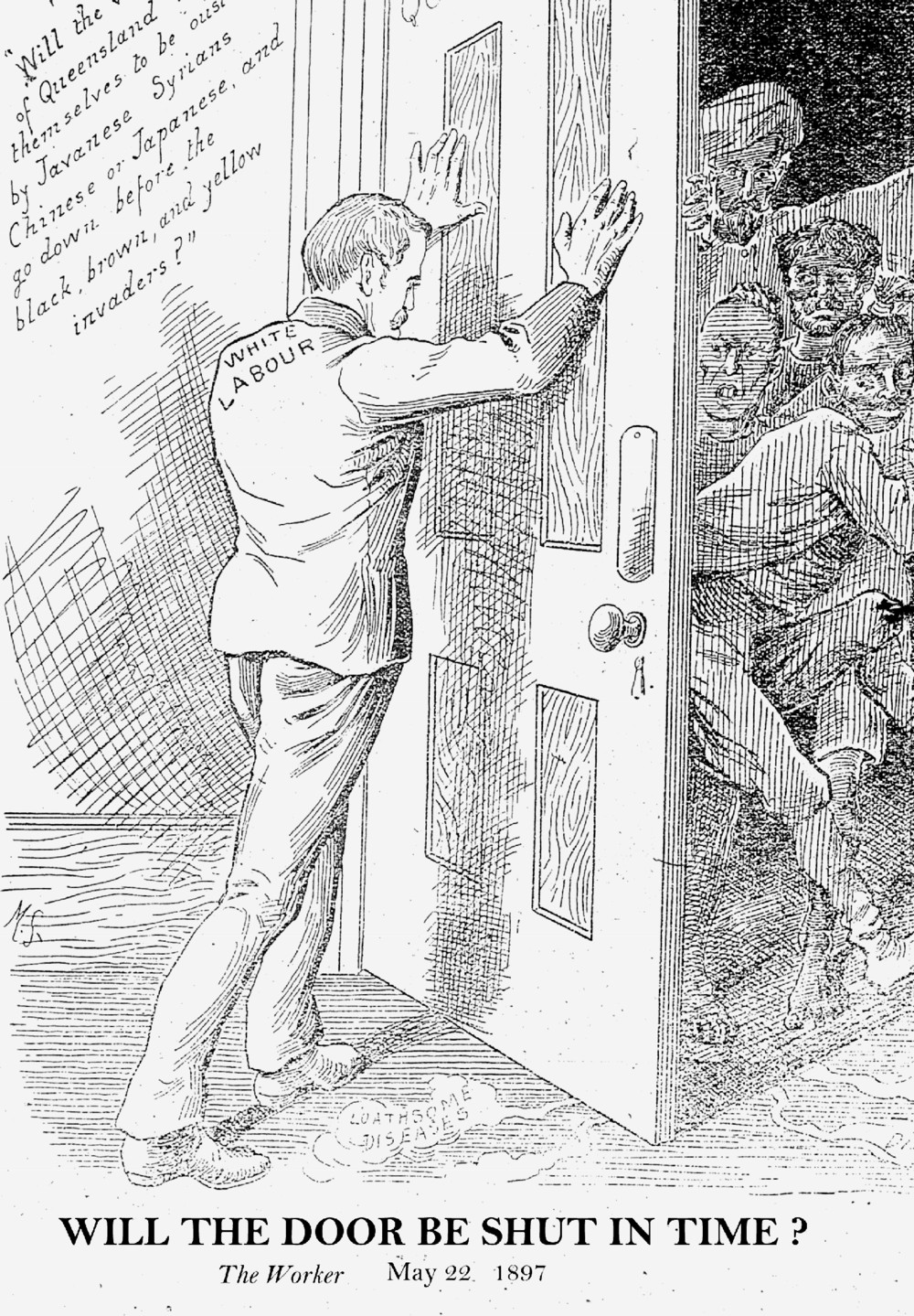 """White Labour"" keeps out cheap Asian labour. The Worker, 1897"